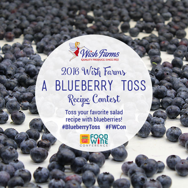 2016 Wish Farms A Blueberry Toss Recipe Contest #BlueberryToss #FWCon